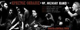 Mr Highway Band με τον Χρήστο Θηβαίο σε Χαλκίδα, Λάρισα, Σέρρες και Βέροια