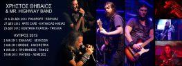 Εμφανίσεις Mr Highway Band & Χρήστου Θηβαίου σε Ελλάδα και Κύπρο